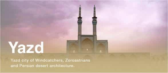 Yazd city - Travel to Iran Tour Operator, Iran Travel Agency