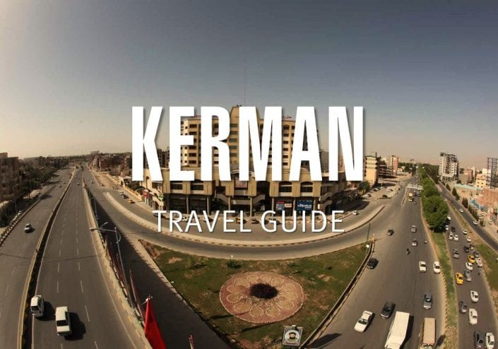 Kerman Travel Guide