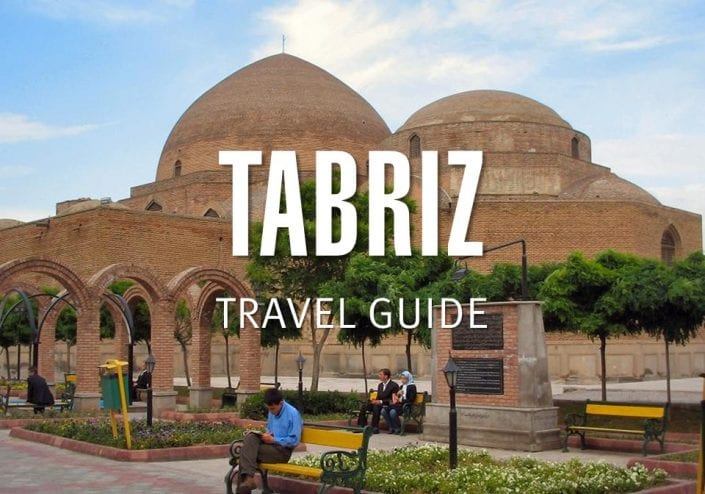 Tabriz Travel Guide