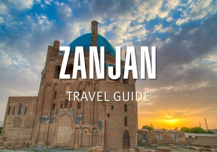 Zanjan Travel Guide