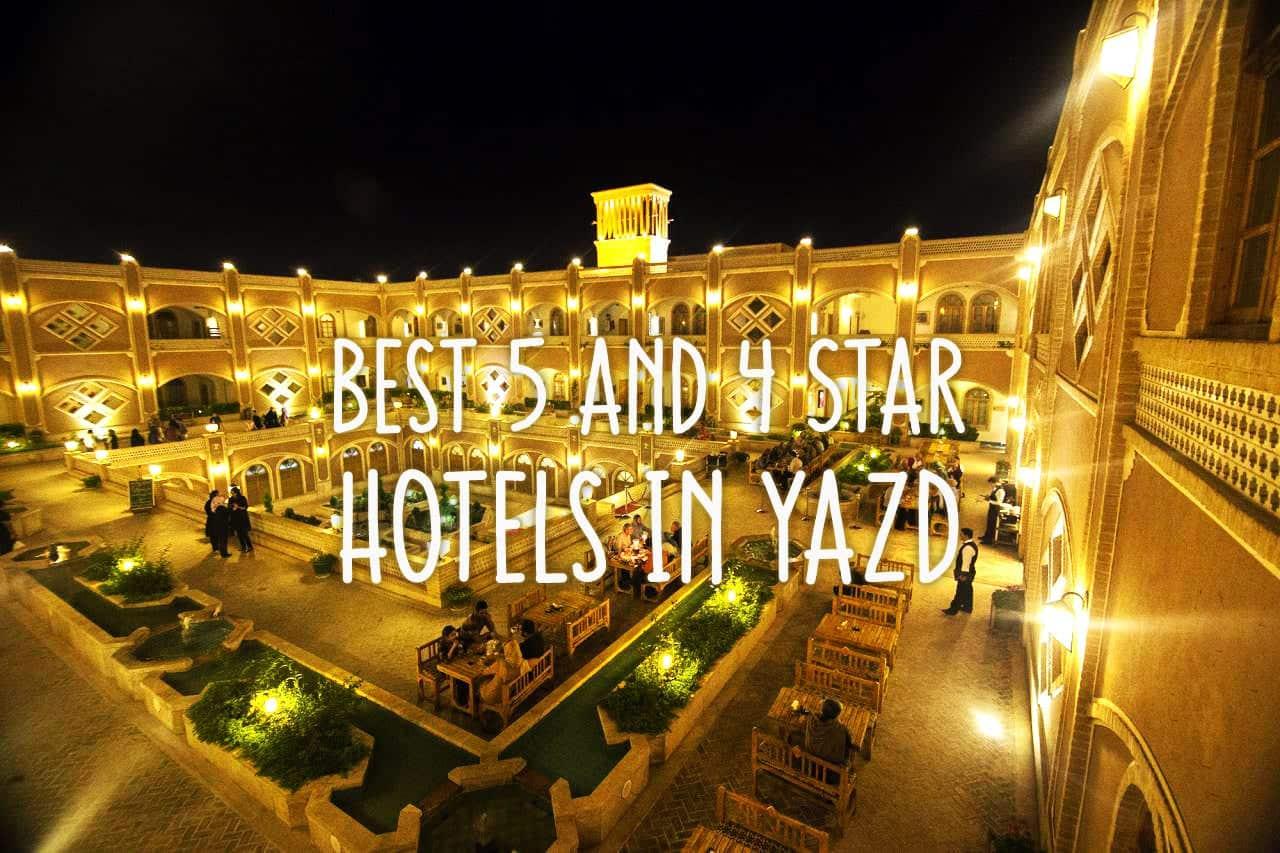 Best Hotels In Yazd Iran