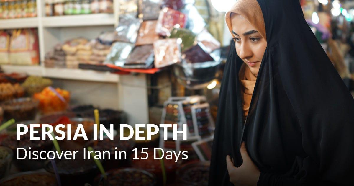 Persia In Depth Discover Iran In 15 Days Surfiran