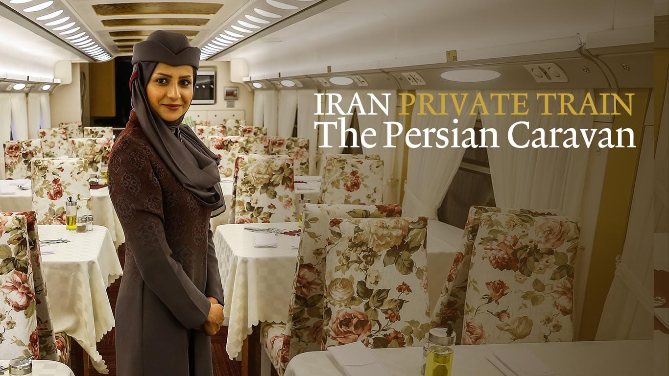 Iran Rail Tour Discover Iran With The Persian Caravan Train