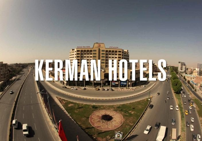 KERMAN HOTELS