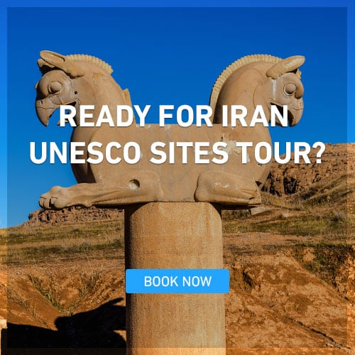 READY FOR IRAN UNESCO SITES TOUR