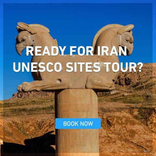 READY FOR IRAN UNESCO SITES TOUR